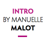 Intro by Manuelle Malot